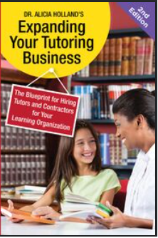 Expanding Your Tutoring Business, Book 2: Hiring Tutors and Contractors